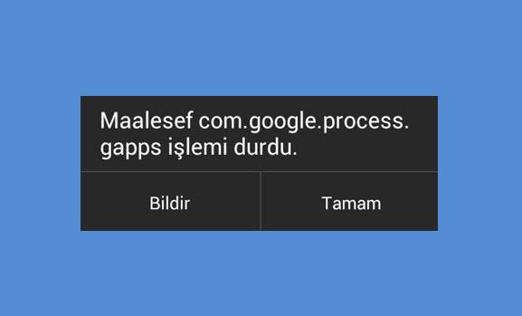 Google Play hizmetleri durduruldu hatası
